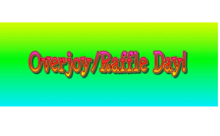 Overjoy/Raffle Day - article thumnail image